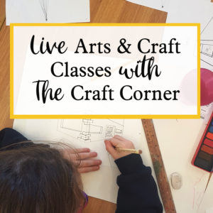 live group arts and craft classes with the craft corner on zoom