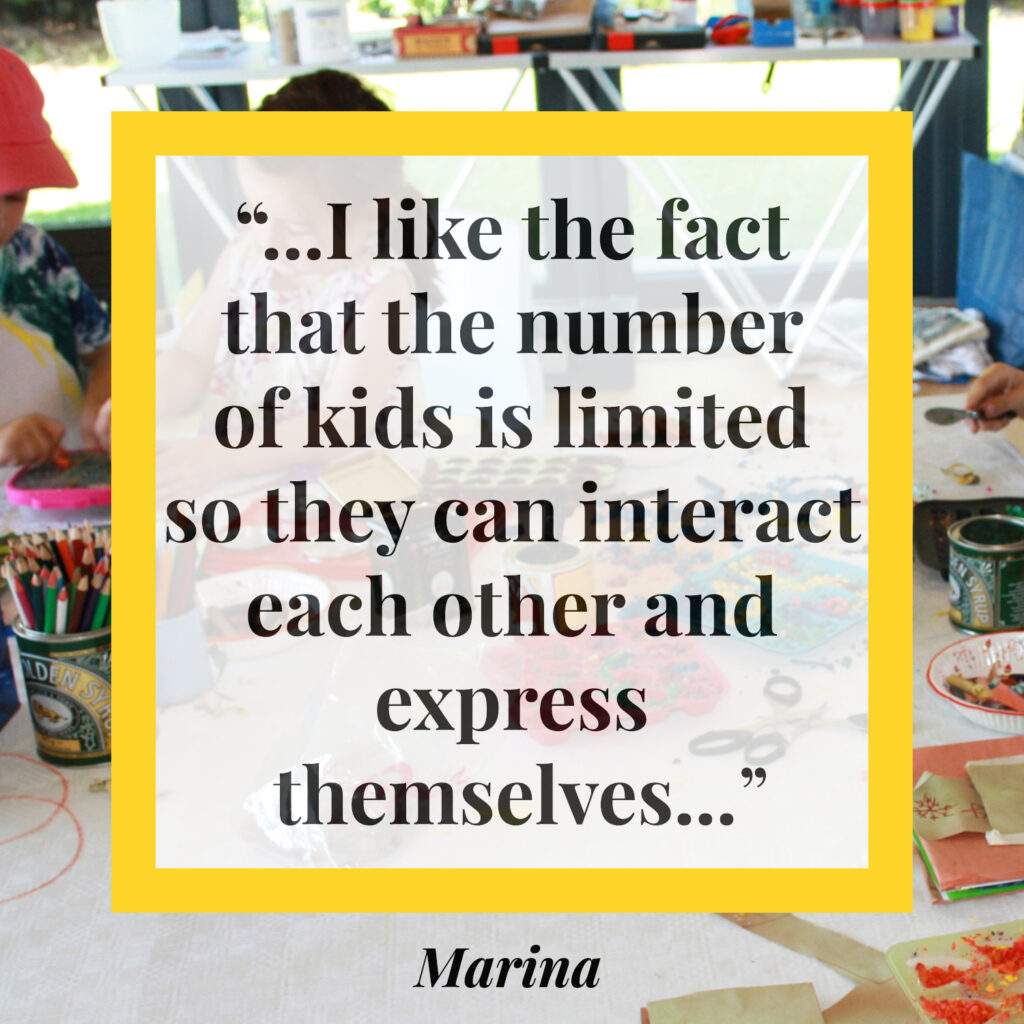 I like the face that the number of kids is limited so they can interact with each other and express themselves