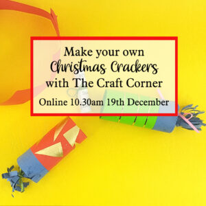 make your own christmas crackers online workshop with The Craft Corner December 19th 10.30cm
