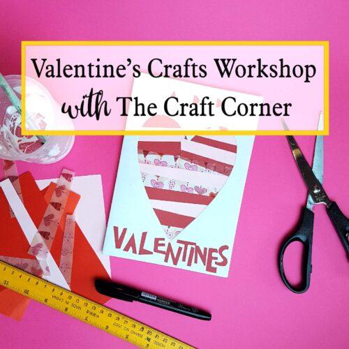 Valentines Day Online Craft Workshop