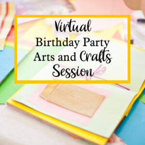 virtual birthday party arts and crafts session with the craft corner
