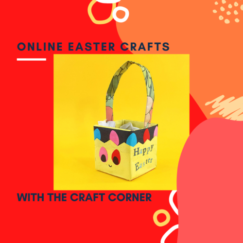 online easter arts and craft events with the craft corner