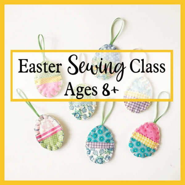 online easter sewing class with the craft corner