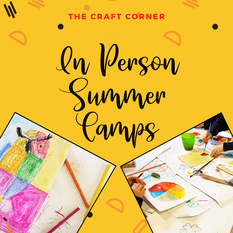 summer camps 2021 with the craft corner