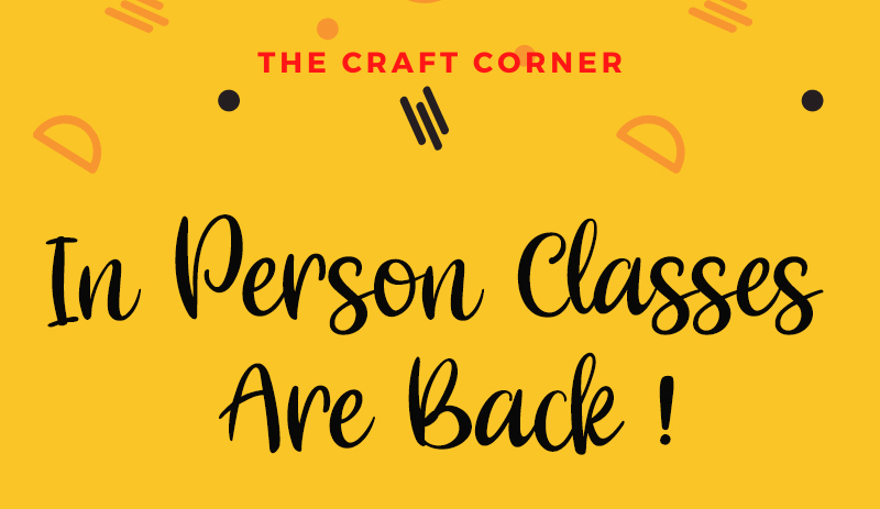 in person arts and craft classes are back