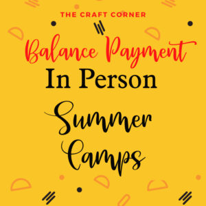 balance payment in person summer camps 2021
